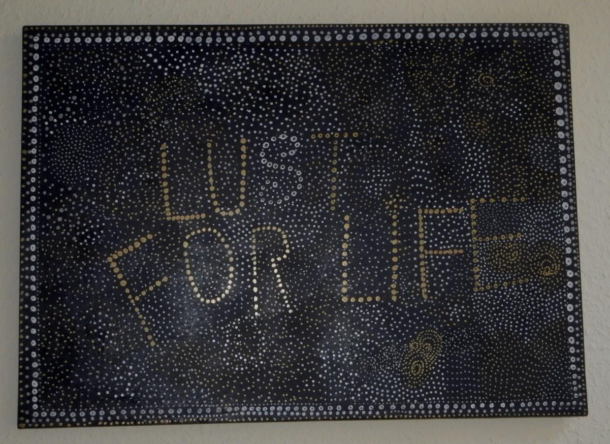 Lust for Life Acryl on Canvas 50 x 70 cm